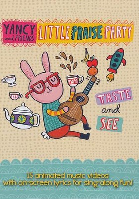 Little Praise Party: Taste and See, DVD   -     By: Yancy and Friends