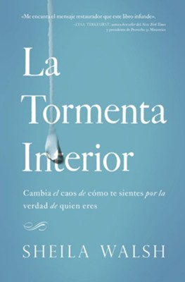 La Tormenta Interior  (The Storm Inside)  -     By: Sheila Walsh