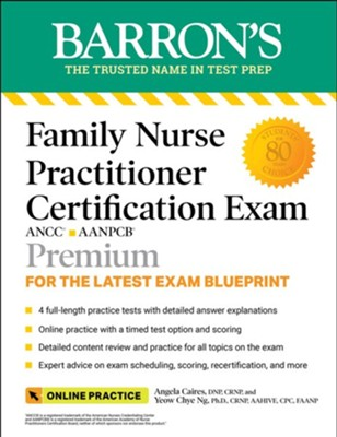 Barron's Family Nurse Practitioner Certification Exam with Online Tests  -     By: Angela Caires