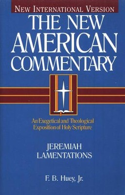 Jeremiah & Lamentations: New American Commentary [NAC]   -     By: F.B. Huey