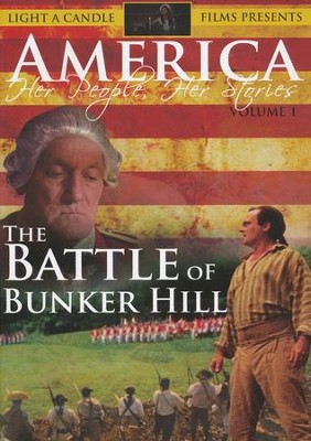 America: Her People, Her Stories--The Battle of Bunker Hill DVD  -