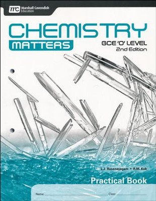 Chemistry Matters Practical Book: GCE Ordinary Level 2nd Ed. Grades 9-10  -     By: L.J. Rasanayagam, R.M. Kok