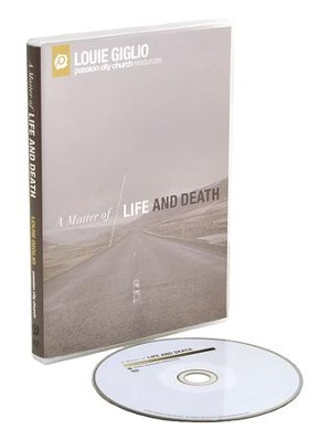 A Matter Of Life and Death DVD  -     By: Louie Giglio