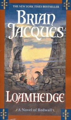Loamhedge  -     By: Brian Jacques