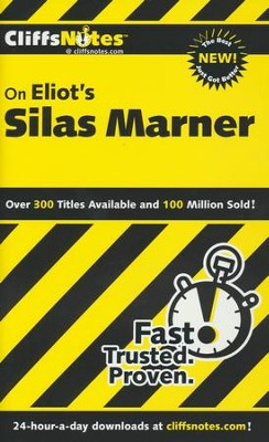 CliffsNotes on Eliot's Silas Marner  -     By: William Holland