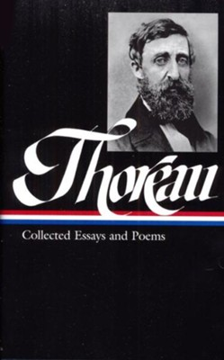 Henry David Thoreau:  Collected Essays & Poems  -     By: Elizabeth Hall Witherell