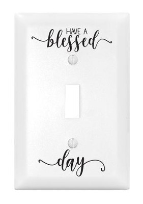 Have a Blessed Day, Light Switch Cover  -
