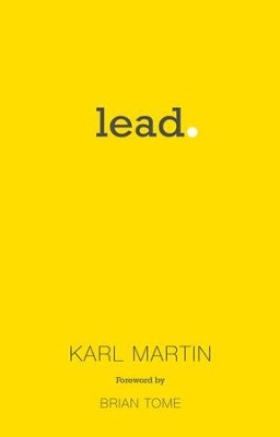 Lead  -     By: Karl Martin