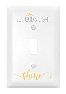 Let God's Light Shine, Light Switch Cover  -