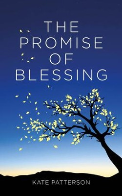 The Promise of Blessing  -     By: Kate Patterson