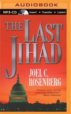 The Last Jihad, Unabridged MP3-CD   -     Narrated By: Dick Hill     By: Joel C. Rosenberg
