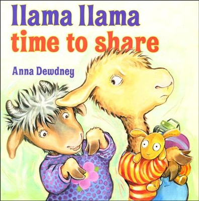 Llama Llama Time to Share  -     By: Anna Dewdney