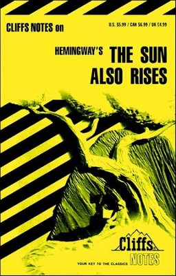 CliffsNotes on Hemingway's The Sun Also Rises  -     By: Gary K. Carey