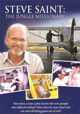 Steve Saint: The Jungle Missionary DVD  -