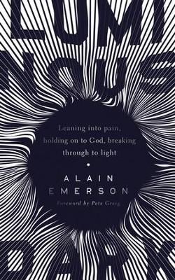 Luminous dark alain emerson 9781910012451 christianbook luminous dark by alain emerson fandeluxe Images
