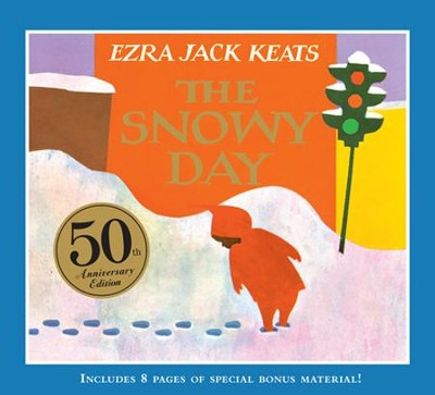 The Snowy Day: 50th Anniversary Edition  -     By: Ezra Jack Keats