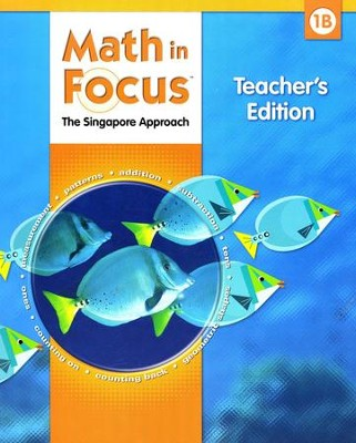 Math in Focus: The Singapore Approach Grade 1 Teacher's Edition B  -