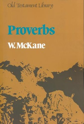 Proverbs [Old Testament Library]   -     By: William McKane