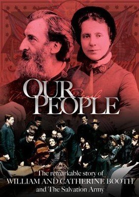 Our People: The Story of William and Catherine Booth DVD  -