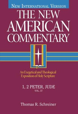 1 & 2 Peter & Jude: New American Commentary [NAC]   -     By: Thomas R. Schreiner