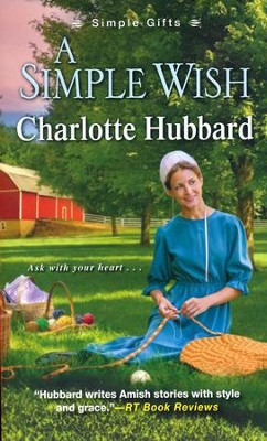 A Simple Wish  -     By: Charlotte Hubbard