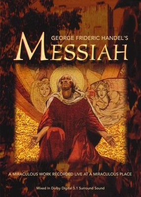 George Frideric Handel's Messiah, DVD    -