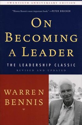 On Becoming a Leader (-20th Anniversary, Revised, Updated)  -     By: Warren Bennis