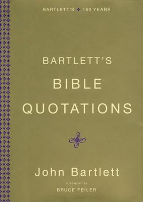 Bartlett's Bible Quotations, slightly imperfect   -     By: John Bartlett