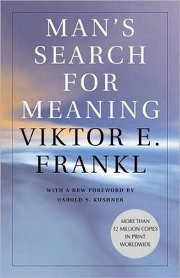 Man's Search for Meaning   -     By: Viktor E. Frankl