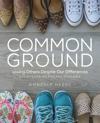 Common Ground: Loving Others Despite Our Differences, Women's Bible Study with Leader Helps  -     By: Amberly Neese