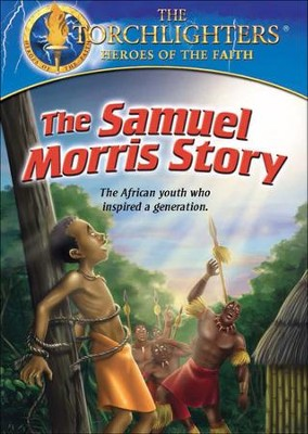 The Torchlighters Series: The Samuel Morris Story, DVD   -