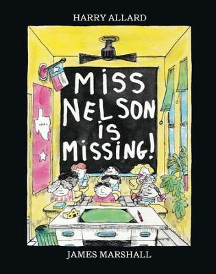 Miss Nelson Is Missing! Softcover   -     By: Harry Allard     Illustrated By: James Marshall