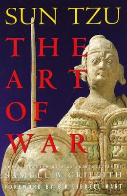 Art of War   -     Edited By: Samuel Griffith     By: Sun Tzu, B.H. Liddell Hart