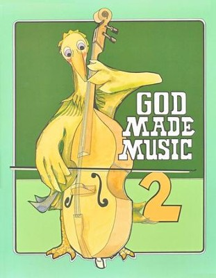 God Made Music Grade 2, Student Workbook   -     By: Joe Swaim