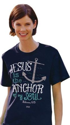 Jesus Is the Anchor Of My Soul Shirt, Navy, Medium  -