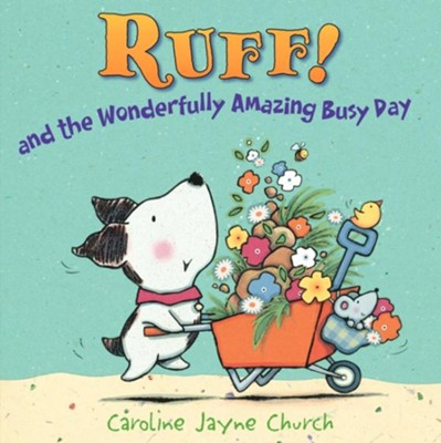 Ruff!  -     By: Caroline Jayne Church     Illustrated By: Caroline Jayne Church