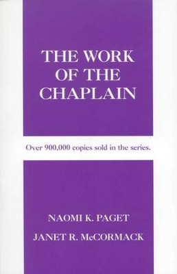 The Work of the Chaplain  -     By: Naomi K. Paget, Janet R. McCormack