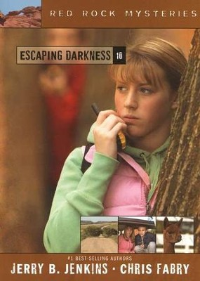 Red Rock Mysteries #10: Escaping Darkness   -     By: Jerry B. Jenkins, Chris Fabry