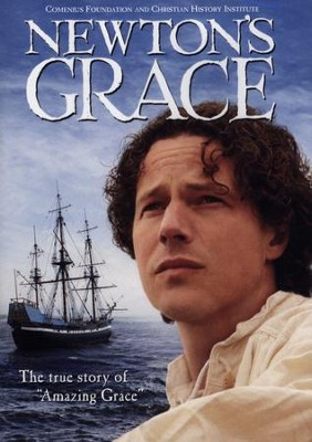 Newton's Grace: The True Story of Amazing Grace    -
