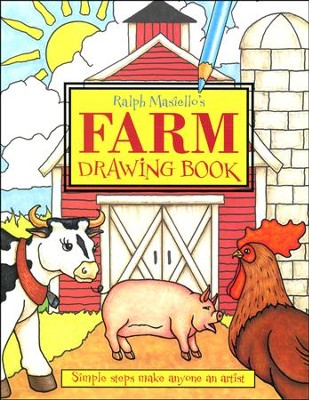 Ralph Masiello's Farm Drawing Book   -     By: Ralph Masiello