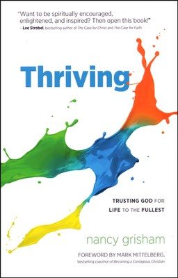 Thriving: Trusting God for Life to the Fullest  -     By: Nancy Grisham
