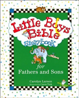 Little Boys Bible Storybook for Fathers and Sons, revised and updated  -     By: Carolyn Larsen