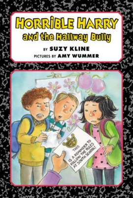 Horrible Harry and the Hallway Bully  -     By: Suzy Kline     Illustrated By: Amy Wummer