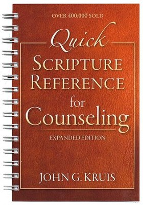 Quick Scripture Reference for Counseling, Fourth Edition   -     By: John G. Kruis