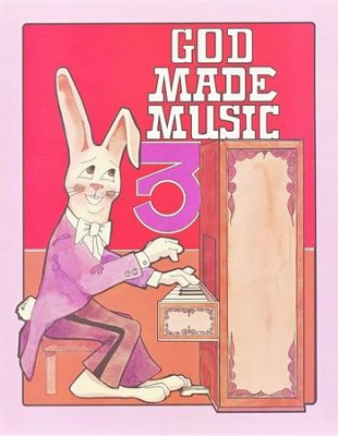 God Made Music Grade 3, Student Workbook   -     By: Joe Swaim