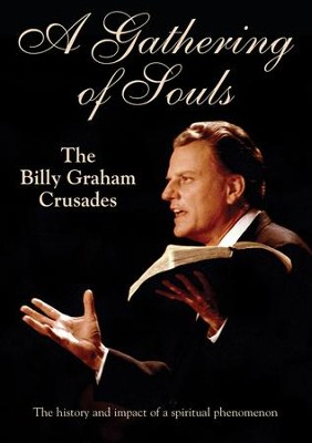A Gathering of Souls: The Billy Graham Crusades, DVD   -