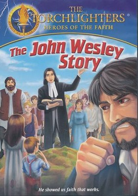 The Torchlighters Series: The John Wesley Story, DVD  -