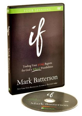 If: Trading Your If Only Regrets for God's What If Possibilities, DVD Only    -     By: Mark Batterson
