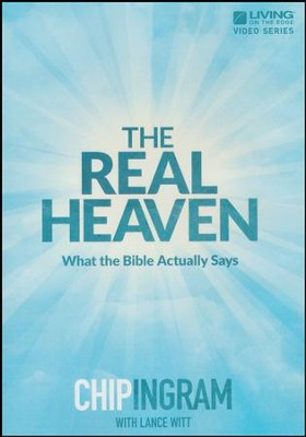 The Real Heaven DVD Set   -     By: Chip Ingram