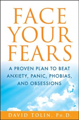 Face Your Fears  -     By: David Tolin